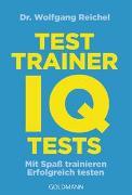 Cover-Bild zu Reichel, Wolfgang: Testtrainer IQ-Tests