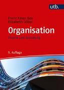 Cover-Bild zu Bea, Franz Xaver: Organisation