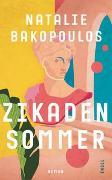 Cover-Bild zu Bakopoulos, Natalie: Zikadensommer
