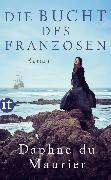 Cover-Bild zu Maurier, Daphne du: Die Bucht des Franzosen (eBook)