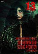 Cover-Bild zu Dörge, Christian: 13 SHADOWS, Band 21: DIE HERRIN DER SECHS PFORTEN (eBook)