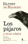Cover-Bild zu Maurier, Daphne du: Los pájaros y otros relatos (eBook)