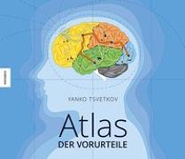 Cover-Bild zu Tsvetkov, Yanko: Atlas der Vorurteile