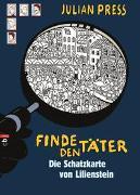 Cover-Bild zu Press, Julian: Finde den Täter - Die Schatzkarte von Lilienstein