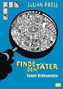 Cover-Bild zu Press, Julian: Finde den Täter - Tatort Krähenstein