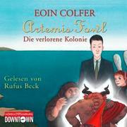 Cover-Bild zu Artemis Fowl - Die verlorene Kolonie (Ein Artemis-Fowl-Roman 5)