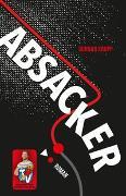 Cover-Bild zu Krupp, Gunnar: Absacker