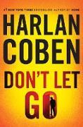 Cover-Bild zu Coben, Harlan: Don't Let Go