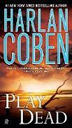 Cover-Bild zu Coben, Harlan: Play Dead
