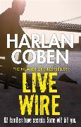 Cover-Bild zu Coben, Harlan: Live Wire