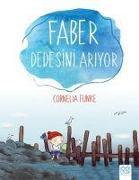 Cover-Bild zu Funke, Cornelia: Faber Dedesini Ariyor