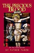 Cover-Bild zu Faber, Frederick William: The Precious Blood or the Price of Our Salvation