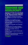 Cover-Bild zu Gijsel, Peter de (Hrsg.): Ökonomie und Gesellschaft / Die Gewerkschaft in der ökonomischen Theorie