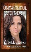 Cover-Bild zu Lexi, M. L.: The Unfaithful Woman (eBook)