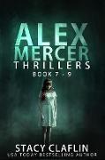 Cover-Bild zu Claflin, Stacy: Alex Mercer Thrillers Box Set: Books 7-9 (eBook)
