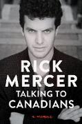 Cover-Bild zu Mercer, Rick: Talking to Canadians (eBook)
