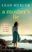 Cover-Bild zu Mercer, Leah: A Mother's Lie (eBook)