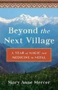 Cover-Bild zu Mercer, Mary Anne: Beyond the NextVillage (eBook)