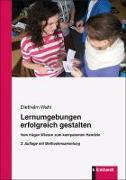 Cover-Bild zu Wahl, Diethelm: Lernumgebungen erfolgreich gestalten