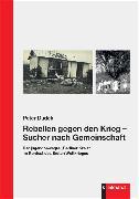 Cover-Bild zu Dudek, Peter: Rebellen gegen den Krieg - Sucher nach Gemeinschaft (eBook)