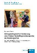 Cover-Bild zu Geyer, Susanne: Alltagsintegrierte Förderung des frühen Schriftspracherwerbs im Kindergarten (eBook)