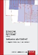 Cover-Bild zu Bühler, Patrick (Hrsg.): Inklusion als Chiffre? (eBook)