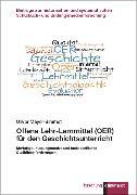 Cover-Bild zu Mayer-Simmet, Oliver: Offene Lehr-Lernmittel (OER) für den Geschichtsunterricht (eBook)