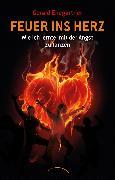 Cover-Bild zu Ehegartner, Gerald: Feuer ins Herz (eBook)