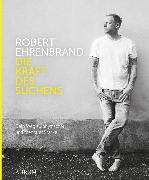 Cover-Bild zu Ehrenbrand, Robert: Die Kraft des Suchens (eBook)