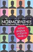 Cover-Bild zu Opitz, Christian: Normopathie - Das drängendste Problem unserer Zeit (eBook)