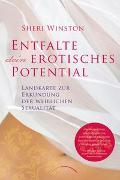 Cover-Bild zu Winston, Sheri: Entfalte dein erotisches Potential