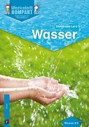 Cover-Bild zu Lurz, Dominique: Werkstatt kompakt: Wasser