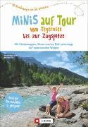 Cover-Bild zu Lurz, Dominique Und Martin: Minis auf Tour vom Tegernsee bis zur Zugspitze