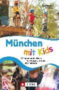 Cover-Bild zu Lurz, Dominique: München mit Kids (eBook)