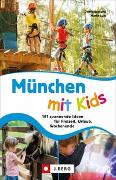 Cover-Bild zu Lurz, Dominique und Martin: München mit Kids