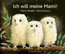 Cover-Bild zu Waddell, Martin: Ich will meine Mami