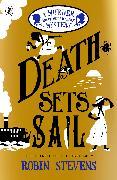 Cover-Bild zu Stevens, Robin: Death Sets Sail