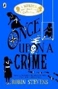 Cover-Bild zu Stevens, Robin: Once Upon a Crime (eBook)
