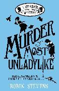 Cover-Bild zu Stevens, Robin: Murder Most Unladylike (eBook)