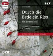 Cover-Bild zu Durch die Erde ein Riss - Ein Lebenslauf