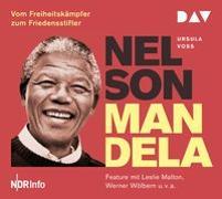 Cover-Bild zu Nelson Mandela - Vom Freiheitskämpfer zum Friedensstifter