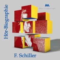 Cover-Bild zu Schiller-Hörbiographie