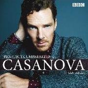 Cover-Bild zu Benedict Cumberbatch Reads Ian Kelly's Casanova