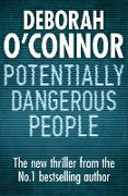 Cover-Bild zu Potentially Dangerous People (eBook) von O'Connor, Deborah