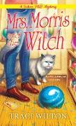 Cover-Bild zu Mrs. Morris and the Witch (eBook) von Wilton, Traci