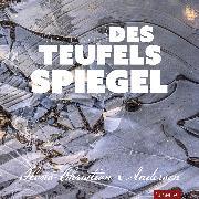 Cover-Bild zu Die Schneekönigin oder des Teufels Spiegel (Audio Download) von Andersen, Hans Christian