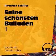 Cover-Bild zu Seine schönsten Balladen 1 (Audio Download) von Schiller, Friedrich