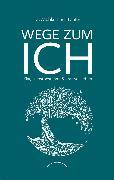 Cover-Bild zu Laufer, Wiebke-Lena: Wege zum Ich (eBook)