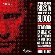 Cover-Bild zu From Russia With Blood (Audio Download) von Blake, Heidi