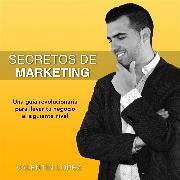 Cover-Bild zu Secretos de Marketing (Audio Download) von López, Valentín